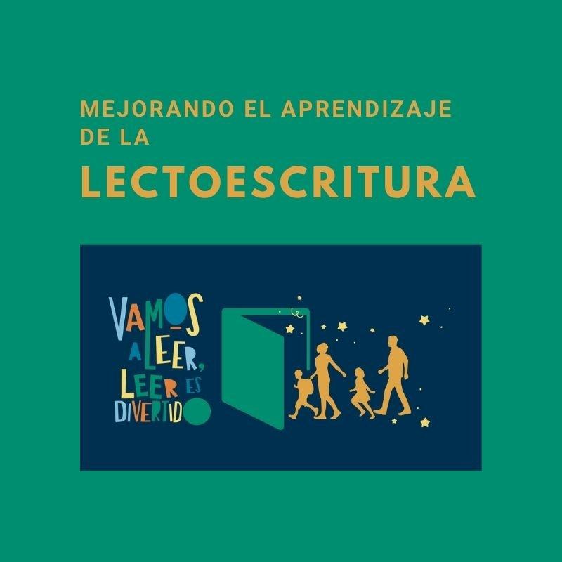 Mejorando el aprendizaje de la lectoescritura